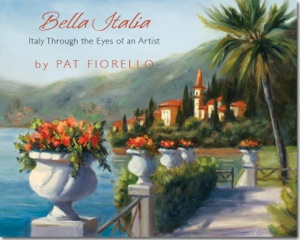 Bella Italia, Italy Through the Eyes of an Artist